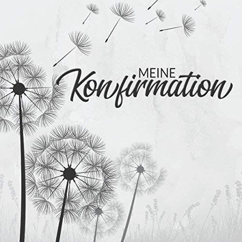 Meine Konfirmation Gästebuch: Dezentes Erinnerungsbuch zum Eintragen persönlicher Glückwünsche |...