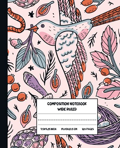 Composition Notebooks: Colorful Birds Wide Ruled Lined Paper Journal 7.5 x 9.25, 120 Pages For kids teens Students, and adults B