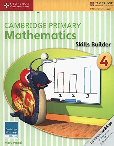 Cambridge Primary Mathematics Skills Builder 4