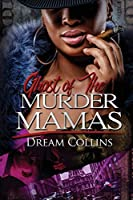 Ghost of the Murder Mamas (Urban Books)