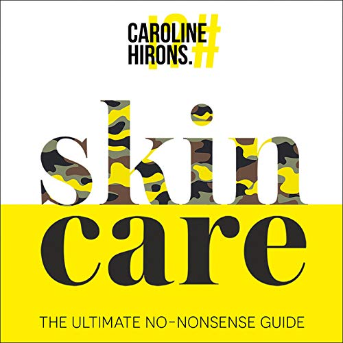 Skincare Audiobook By Caroline Hirons cover art