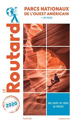 Guide du Routard Parcs nationaux de l'Ouest américain 2020