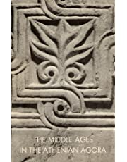 The Middle Ages in the Athenian Agora: 7 (Agora Picture Book)