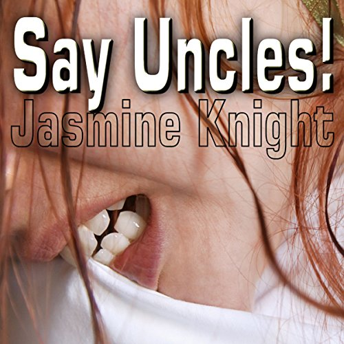 Say Uncles audiobook cover art