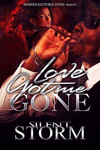 Love Got Me Gone (English Edition)