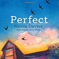 Perfect by Nicola Davies(2016-11-01)