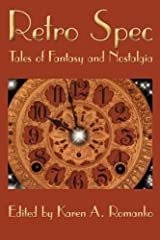Retro Spec: Tales of Fantasy and Nostalgia Paperback