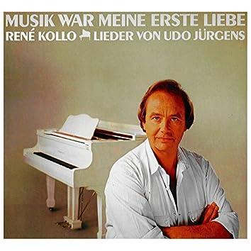 Musik war meine erste Liebe - Lieder von Udo Jürgens