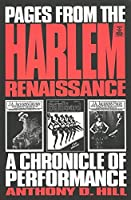Pages from the Harlem Renaissance: A Chronicle of Performance (Studies in African and African-American Culture ; Vol. 6)