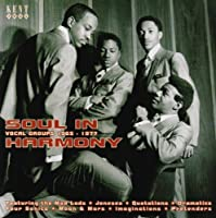 Soul In Harmony - Vocal Groups 1967-1977 by Various Artists