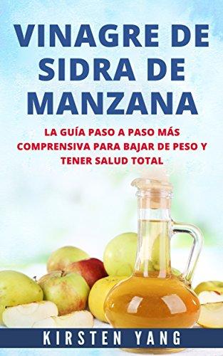 VINAGRE DE SIDRA DE MANZANA: La guía paso a paso más comprensiva...