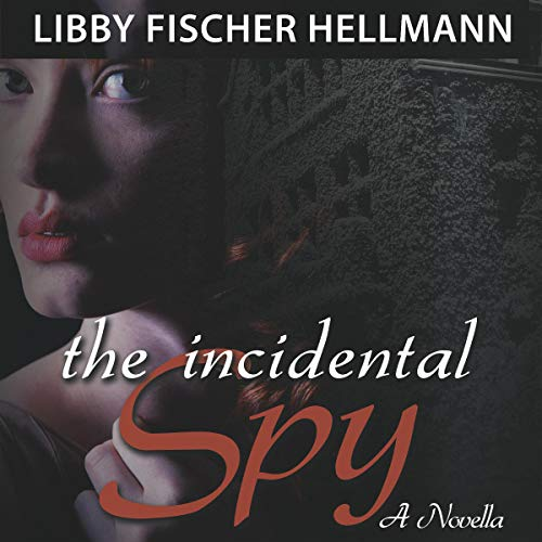 The Incidental Spy audiobook cover art