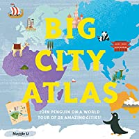Big City Atlas: Join Penguin on a World Tour of 28 Amazing Cities