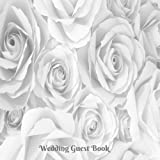 Wedding Guest Book: Large Square Celebration Guest Message Book, With 100 Formatted Lined Pages For...