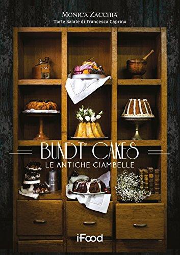 Bundt cake: le antiche ciambelle