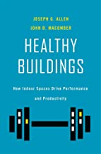 Healthy Buildings: How Indoor Spaces Drive Performance and Productivity PDF