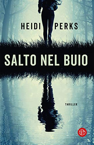 Salto nel buio di [Heidi Perks]
