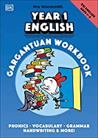 Mrs Wordsmith Year 1 English Gargantuan Workbook, Ages 5-6 (Key Stage 1): Phonics, Vocabulary, Handwriting, Grammar, And More!