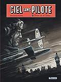 Ciel sans pilote, Tome 1 - Terreur sur la Tamise