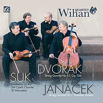 Dvořák, Suk and Janáček: Works for String Quartet