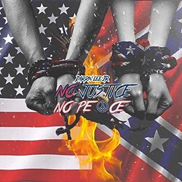 No Justice No Peace (feat. Era'nay)