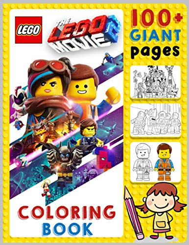 The Lego Movie 2 Coloring Book- 100+ Giant Pages: 50+ Unique Picture From The Lego 2 Movie, A Great Coloring Book For Kids and Fans, Lovers of The Lego.