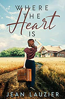Where The Heart Is by [Jean Lauzier]