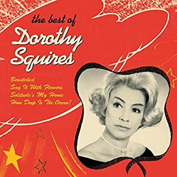 Dorothy Squires: The Best Of