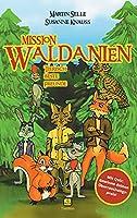Mission Waldanien: Tierisch beste Freunde