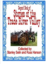Stories of the Trade River Valley II (Volume 2)