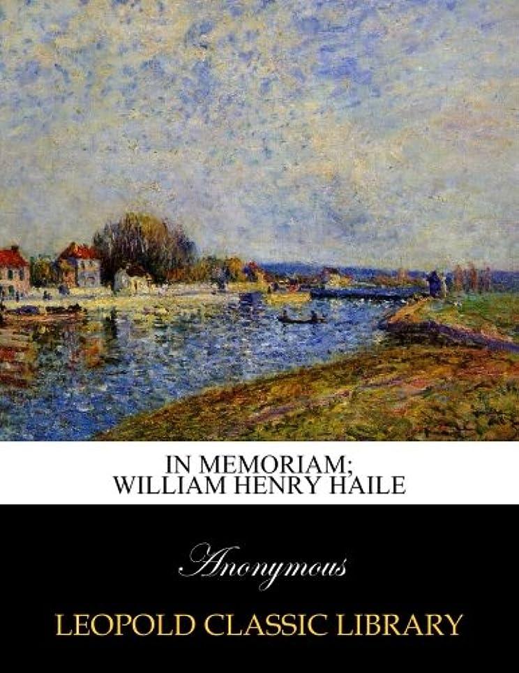 概念束ライバルIn memoriam; William Henry Haile