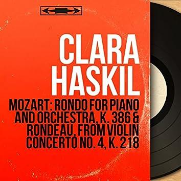Mozart: Rondo for Piano and Orchestra, K. 386 & Rondeau, from Violin Concerto No. 4, K. 218 (Mono Version)