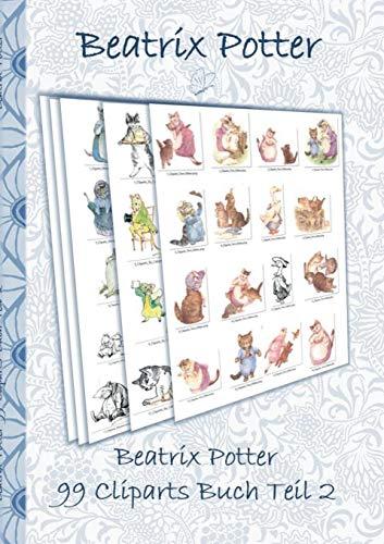 Beatrix Potter 99 Cliparts Buch Teil 2 ( Peter Hase ): Sticker, Icon, Clipart, Cliparts, download, Internet, Dropbox, Original, Filzer, Bleistift, ... Erwachsene, Geschenkbuch, Geschenk