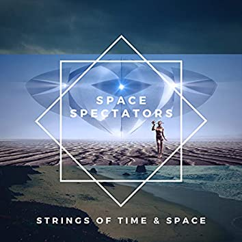 Strings of Time and Space