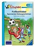 Fußballfieber - Leserabe 2. Klasse - Erstlesebuch für Kinder ab 7 Jahren: Spannende Kickergeschichten (Leserabe - 2. Lesestufe)