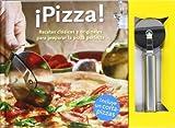 ¡Pizza! Recetas Clasicas Y Originales Para Preparar La Pizza