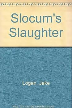 Slocum's Slaughter - Book #24 of the Slocum