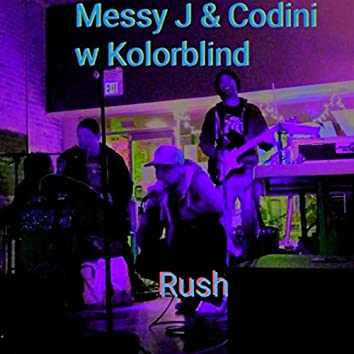 Rush (feat. Kolorblind & Aaron Taylor)