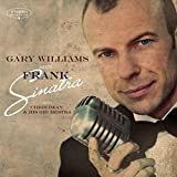 Gary Williams Meets Frank Sinatra