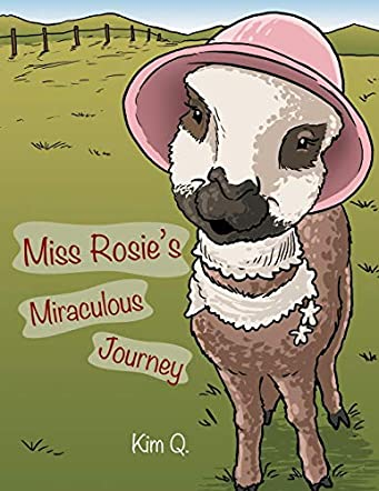 Miss Rosie's Miraculous Journey
