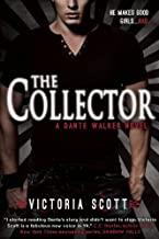 [ THE COLLECTOR (DANTE WALKER NOVEL) ] By Scott, Victoria ( Author) 2013 [ Paperback ]