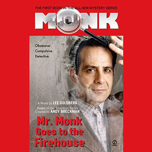 Mr. Monk Goes to the Firehouse audiobook cover art