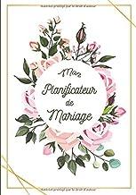 Mon Planificateur de Mariage: Véritable wedding planner, ce guide complet vous accompagne du début à la fin pour un mariage parfait. Organisation étapes par étapes sans ne rien oublier.