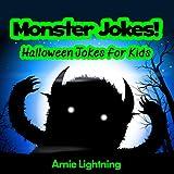 Monster Jokes: Funny Halloween Jokes for Kids