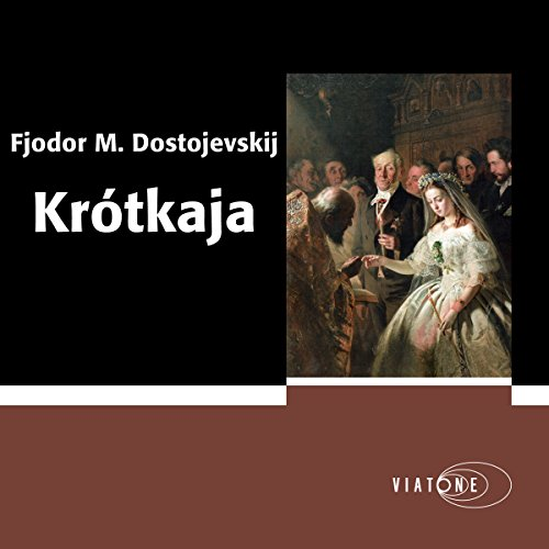 Krótkaja                   By:                                                                                                                                 Fjodor Dostojevskij                               Narrated by:                                                                                                                                 Anderz Eide                      Length: 1 hr and 38 mins     Not rated yet     Overall 0.0