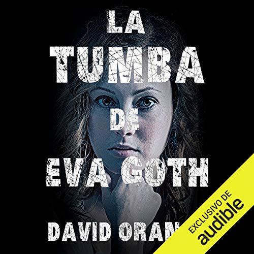 Diseño de la portada del título La tumba de Eva Goth