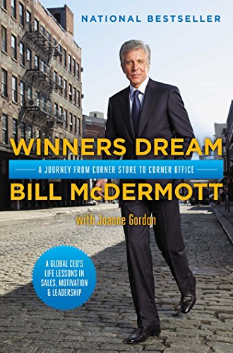 Winners Dream: A Journey from Corner Store to Corner Office (English Edition)