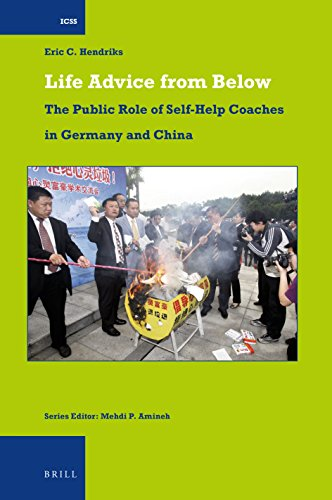 Life Advice from Below: The Public Role of Self-Help Coaches in Germany and China (International Comparative Social Studies, Band 37)