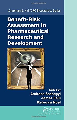 Compare Textbook Prices for Benefit-Risk Assessment in Pharmaceutical Research and Development Chapman & Hall/CRC Biostatistics Series 1 Edition ISBN 9781439867945 by Sashegyi, Andreas,Felli, James,Noel, Rebecca