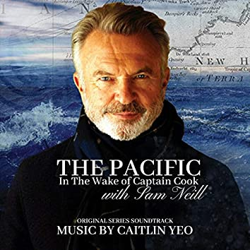 The Pacific In the Wake Of Captain Cook (Original Soundtrack)